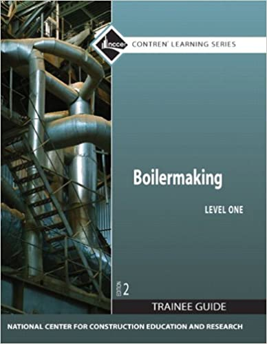 Boilermaking Level 1 Trainee Guide Paperback 2nd Edition