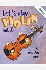 Let's Play Violin! 2: Textbook for Young Violinists (The Pizzicato Method) Paperback