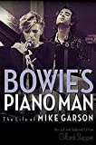 #3: Bowie's Piano Man: The Life of Mike Garson Updated and Revised