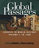 img - for Global Passages: Sources in World History, Volume I book / textbook / text book
