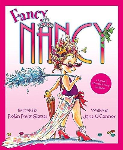 Fancy Nancy (Fancy Nancy) by Jane O'Connor (2007-07-02) pdf