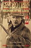 Gestapo Chief : The 1948 Interrogation of Henrich Muller, Volume 2