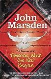 Tomorrow When the War Began: Book One, The Tomorrow Series
