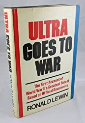 Ultra Goes to War: The Secret Story