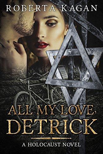 Book: All My Love, Detrick by Roberta Kagan