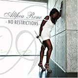 No Restrictions by Althea Ren' (2008-09-09)