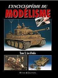 L' Encyclopédie du Modélisme : Les blindés