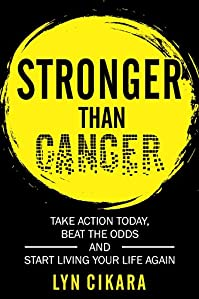 Stronger Than Cancer by Lyn Cikara ebook deal