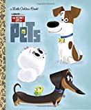 img - for The Secret Life of Pets Little Golden Book (Secret Life of Pets) book / textbook / text book