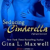 Seducing Cinderella   Gina L. Maxwell