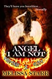 Angel I Am Not (Phoenix Elite Book 3)