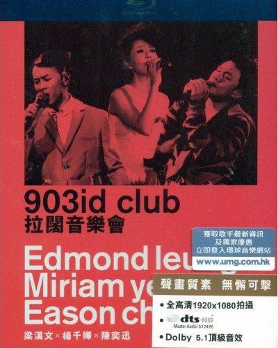 903 Id Club - 903 ID Club Music Is Live Concert 2011 Blu-Ray (Region Free) Canto-Pop Eason chan, Miriam Yeung, Edmond Leung