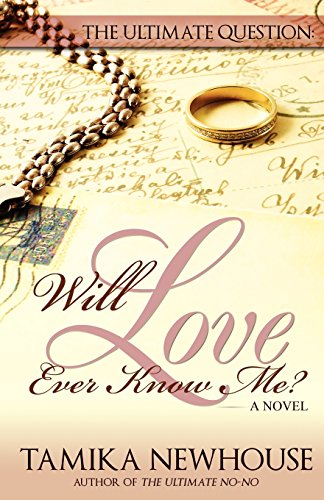 Books : The Ultimate Question: Will Love Ever Know Me (Delphine Publications Presents)