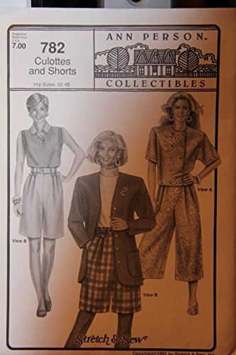 (Stretch & Sew Pattern 782 - Culottes And Shorts - Hip Sizes: 32-48 / Ann Person Collectibles)