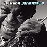 : The Essential Louis Armstrong