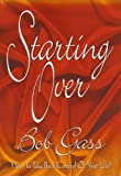 Starting Over, Bob Gass, 0882708287