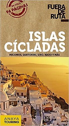 Islas Cícladas (Fuera De Ruta): Amazon.es: Ron, Ana: Libros