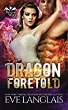Dragon Foretold (Dragon Point) by  Eve Langlais in stock, buy online here