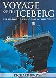 Voyage of the Iceberg, Richard Brown, 088862655X