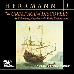 The Great Age of Discovery, Volume 1 Audiobook