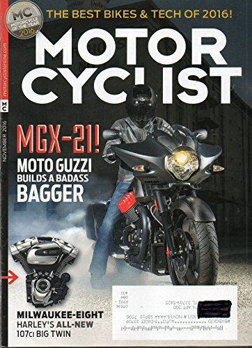 - Motorcyclist 2016 Magazine MOTORCYCLE OF THE YEAR AWARDS: THE BEST MACHINES AND TECHNOLOGY OF 2016