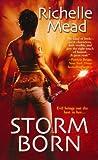 Storm Born, Richelle Mead, 1420125796
