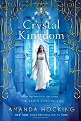 Crystal Kingdom: The Kanin Chronicles (From the World of the Trylle) Paperback
