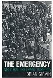 The Emergency: Neutral Ireland 1939-45