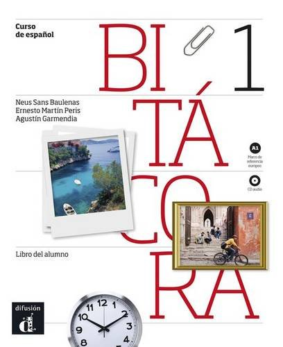 Bitacora: Libro + CD (A1) (Spanish Edition) (Spanish and French Edition)