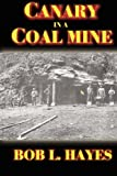 img - for Canary in a Coal Mine book / textbook / text book