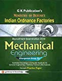 Indian Ordance Factories Mechanical Engg (Chargeman Group B) Ministery of Defence 2014: GUIDE