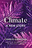 img - for Climate--A New Story book / textbook / text book