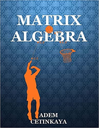 Adem Cetinkaya Books Matrix Algebra