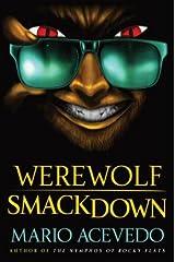 Werewolf Smackdown: A Novel (Felix Gomez Book 5)