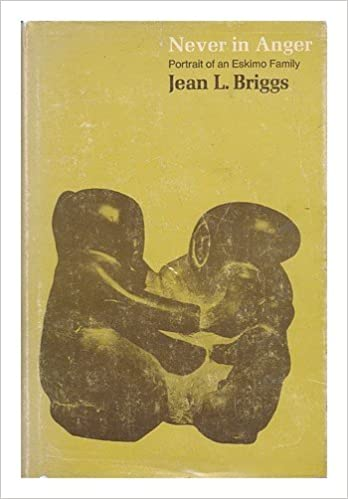 Never in Anger: Portrait of an Eskimo Family by Jean L. Briggs (1970-01-01)