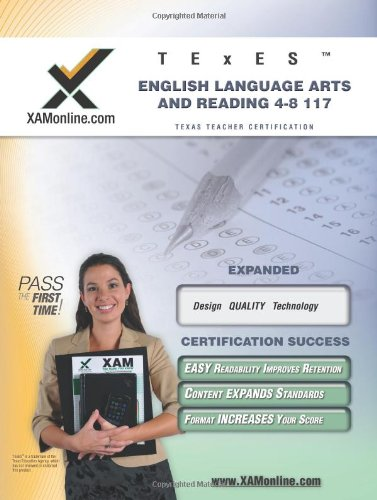 TExES English Language Arts and Reading 4-8 117 Teacher Certification Test Prep Study Guide (XAM TEXES) by Brand: XAMOnline.com