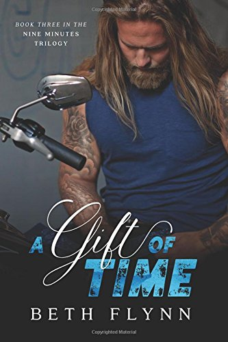 Read Online A Gift of Time (The Nine Minutes Trilogy) (Volume 3) ebook
