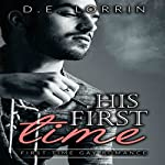 His First Time: His First Time, Book 1 | D.E. Lorrin
