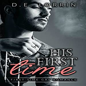 His First Time: His First Time, Book 1 Audiobook