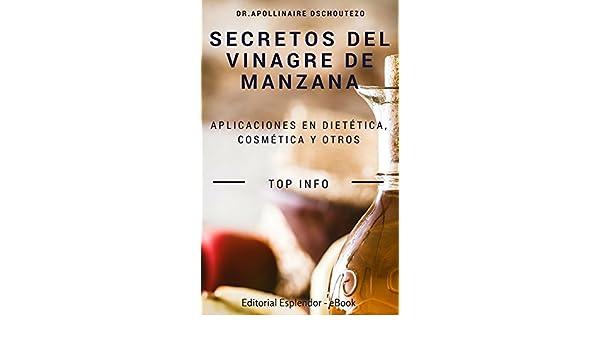 Amazon.com: SECRETOS DEL VINAGRE DE MANZANA: ¿Por qué necesitas tenerlo en casa? (Spanish Edition) eBook: Apollinaire Dschoutezo: Kindle Store