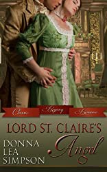 Lord St. Claire's Angel (Lords and Ladies Book 1) (English Edition)