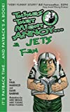 img - for Things That Might Annoy a Jets Fan book / textbook / text book