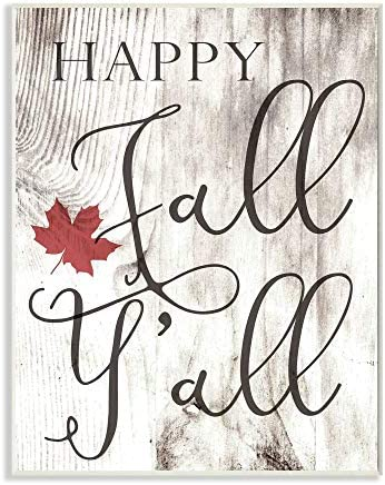 Stupell Industries Happy Fall Y`all Typography Sign Wall Plaque 10 x 15 Design by Artist Daphne Polselli