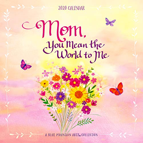 Blue Mountain Arts 2020 Wall Calendar Mom, You Mean the World to Me 12 x 12 in. 12-Month Wall Calendar Is a Perfect Gift of Love and Inspiration for Mother from a Son or Daughter