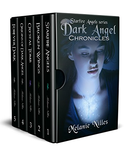 (Dark Angel Chronicles, The Complete Series (Starfire Angels: Dark Angel Chronicles))