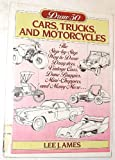 Draw 50 Cars, Trucks and Motorcycles, Lee J. Ames, 0385190603
