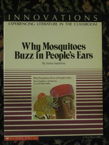 Why mosquitoes buzz in people's ears (Innovations, experiencing literature in the classroom)