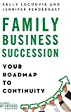 img - for Family Business Succession: Your Roadmap to Continuity (A Family Business Publication) book / textbook / text book