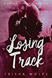 Losing Track: A Living Heartwood Novel