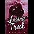 Losing Track: A Living Heartwood Novel